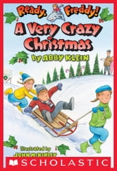 Ready, Freddy! #23: A Very Crazy Christmas ebook by Abby Klein