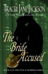 The Bride Accused ebook by Tracey Jane Jackson