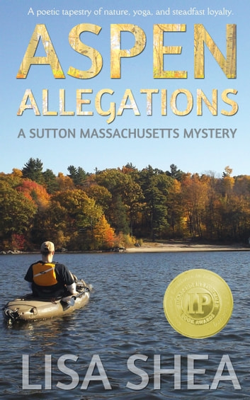 Aspen Allegations - A Sutton Massachusetts Mystery ebook by Lisa Shea