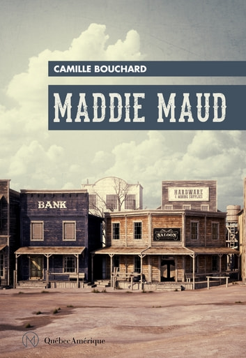 Maddie Maud ebook by Camille Bouchard