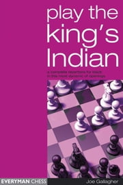 Play the King's Indian ebook by Joe Gallagher
