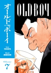 Old Boy Volume 7 ebook by Garon Tsuchiya