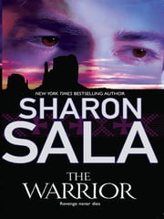 The Warrior ebook by Sharon Sala
