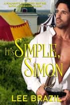 It's Simple, Simon ebook by Lee Brazil