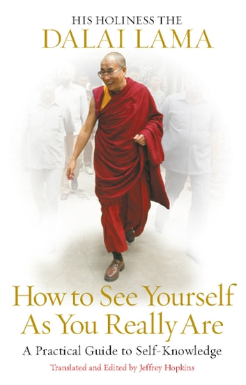 How to See Yourself As You Really Are ebook by Dalai Lama