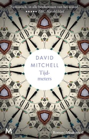 Tijdmeters ebook by David Mitchell