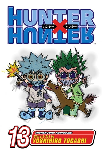 Hunter x Hunter, Vol. 13 - September 10th eBook by Yoshihiro Togashi