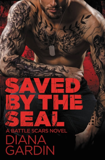 Saved by the SEAL ebook by Diana Gardin