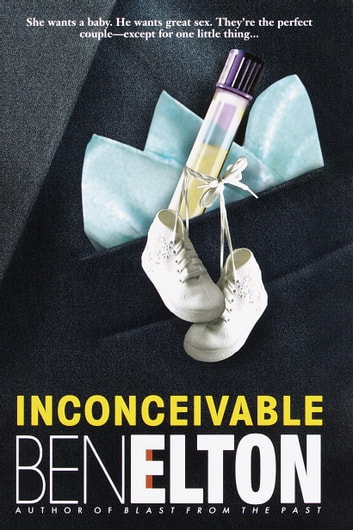 Inconceivable - A Novel ebook by Ben Elton