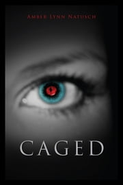 CAGED ebook by Amber Lynn Natusch