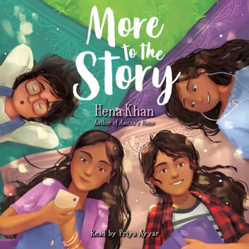 More to the Story audiobook by Hena Khan