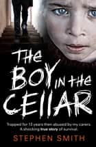 The Boy in the Cellar ebook by