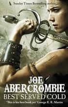 Best Served Cold ebook by Joe Abercrombie