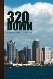 320 Down ebook by Christopher J. O'Bryant