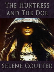 The Huntress and the Doe (Quick Reads 2011) ebook by Selene Coulter