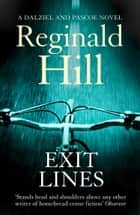 Exit Lines (Dalziel & Pascoe, Book 8) ebook by Reginald Hill