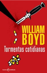 Tormantas cotidianas ebook by William Boyd