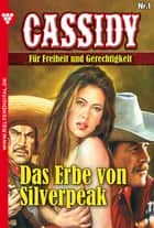 Cassidy 1 - Erotik Western - Das Erbe von Silverpeak ebook by Nolan F. Ross