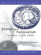 States and Nationalism in Europe Since 1945 ebook by Malcolm Anderson