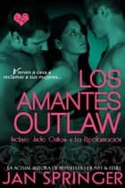 Los Amantes Outlaw ebook by Jan Springer