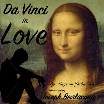 Da Vinci in Love livre audio by Maysam Yabandeh