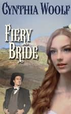 Fiery Bride eBook by Cynthia Woolf