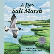 Day in the Salt Marsh, A audiobook by Kevin Kurtz, Consie Powell