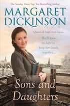 Sons and Daughters ebook by Margaret Dickinson
