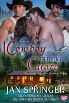 I Cowboy del suo Cuore - Cowboys Online 4, #4 ebook by Jan Springer