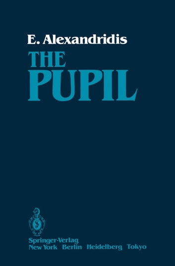 The Pupil ebook by Evangelos Alexandridis
