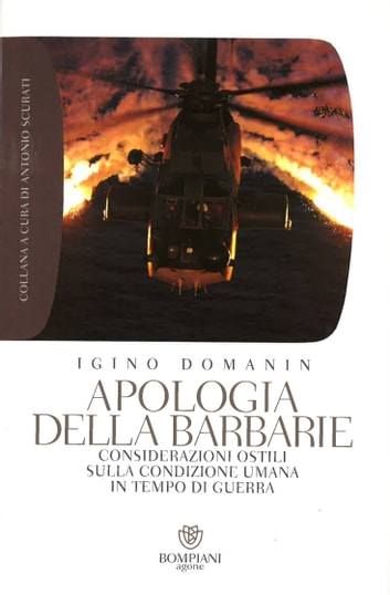 Apologia della barbarie ebook by Igino Domanin