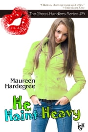 He Haint Heavy ebook by Maureen Hardegree