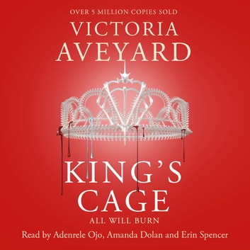 King's Cage - Red Queen Book 3 audiobook by Victoria Aveyard