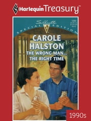 The Wrong Man...The Right Time ebook by Carole Halston