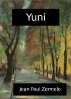 Yuni ebook by Jean Paul Zermelo