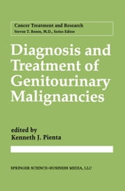 Diagnosis and Treatment of Genitourinary Malignancies ebook by