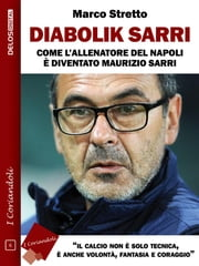 Diabolik Sarri ebook by Marco Stretto