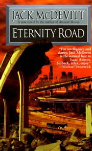 Eternity Road ebook by Jack McDevitt