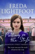 Putting on the Style ebook by Freda Lightfoot