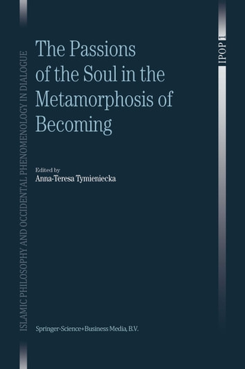 The Passions of the Soul in the Metamorphosis of Becoming ebook by