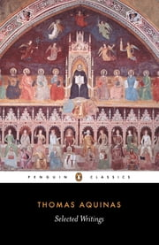 Selected Writings ebook by Thomas Aquinas