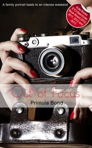 Out of Focus - Cariad Singles ebook by Primula Bond