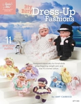 Itty Bitty Dress-Up Fashions ebook by Amy Carrico