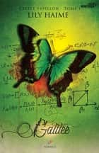 Galilée - L'effet papillon, T1 ebook by Lily Haime