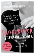 Sweetbitter eBook by Stephanie Danler