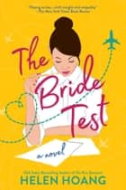 The Bride Test ebook by Helen Hoang
