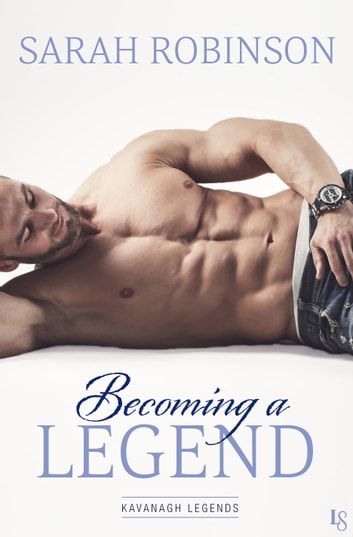 Becoming a Legend ebook by Sarah Robinson