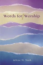 Words for Worship ebook by Arlene M Mark
