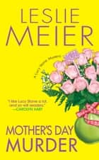 Mother's Day Murder ebook by Leslie Meier