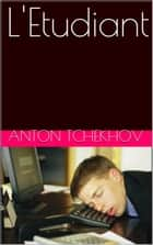 L'Etudiant ebook by Anton Tchekhov